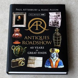 Antiques Roadshow Book: 40 Years of Great Finds