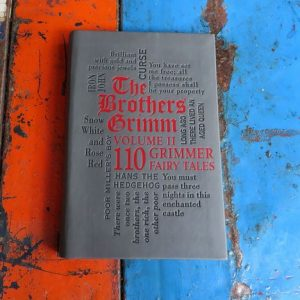 The Brother's Grimm Volume Two Fairy Tales
