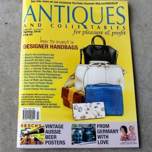 Antiques & Collectables for Pleasure & Profit Magazine – Spring 2018