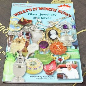 What's It Worth Now?  Glass, Silver, Jewellery 2008 Guide