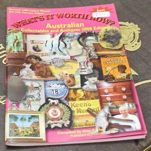 What's It Worth Now?  Australian Collectables & Antiques Guide