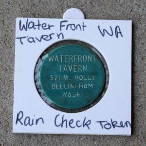 USA Washington – Waterfront Tavern Raincheck Token