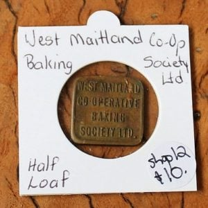 morpeth antique centre hunter valley royal australian mint coin banknote bread token numismatic newcastle one loaf west maitland Co-Op Society limited half