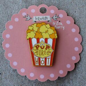 Erstwilder Enamel Pin – Pop It Like It's Hot (Popcorn)