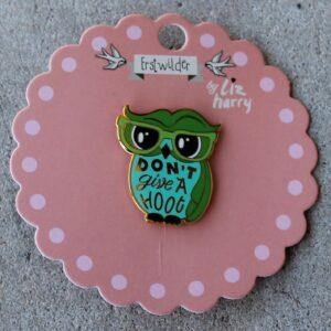 Erstwilder Enamel Pin – Don't Give A Hoot (Owl)